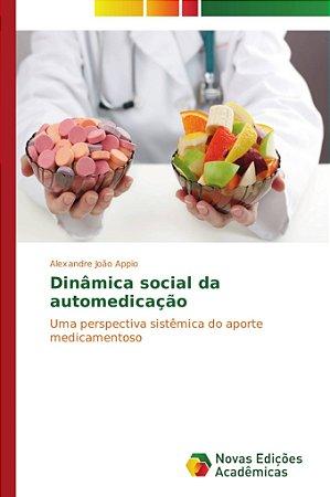 Dinâmica social da automedicação