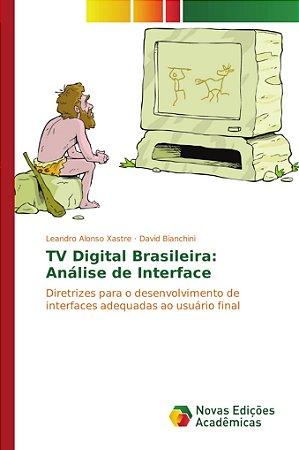 TV Digital Brasileira: Análise de Interface
