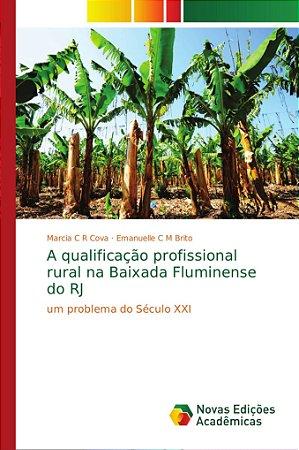A qualificação profissional rural na Baixada Fluminense do R