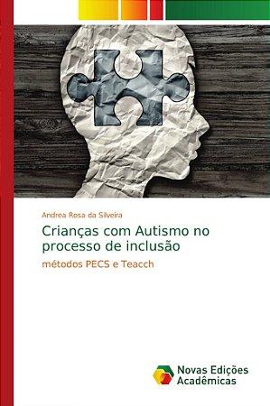 Crianças com Autismo no processo de inclusão