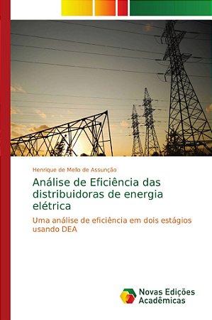 Análise de Eficiência das distribuidoras de energia elétrica