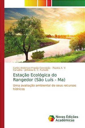 Estação Ecológica do Rangedor (São Luís - Ma)
