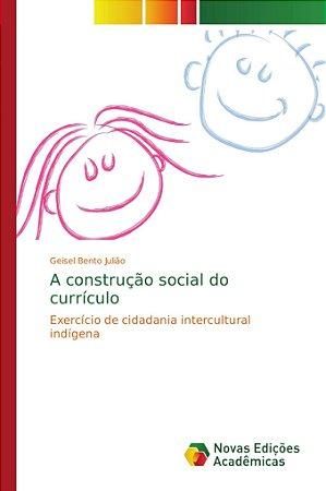 A construção social do currículo
