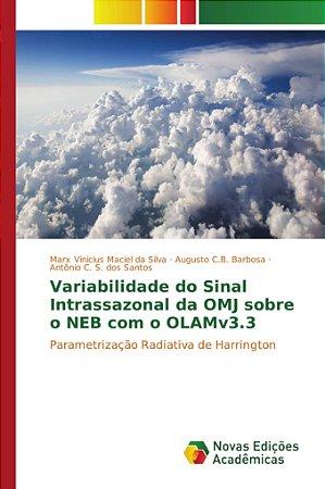 Variabilidade do Sinal Intrassazonal da OMJ sobre o NEB com