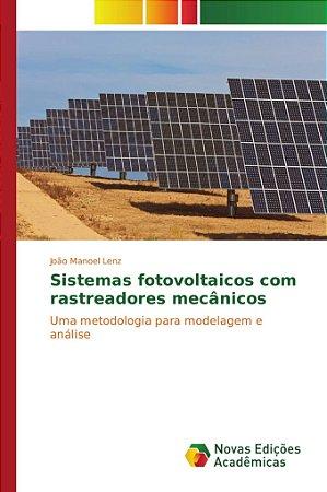Sistemas fotovoltaicos com rastreadores mecânicos