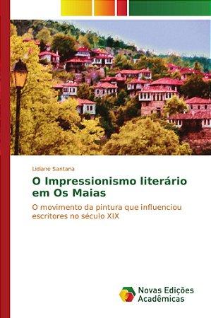O Impressionismo literário em Os Maias
