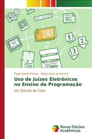 Uso de Juízes Eletrônicos no Ensino de Programação