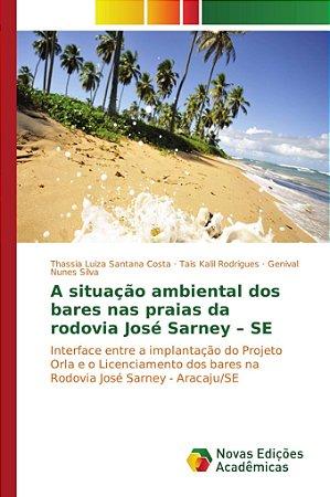 A situação ambiental dos bares nas praias da rodovia José Sa