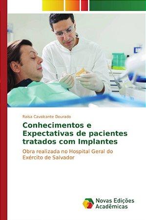 Conhecimentos e Expectativas de pacientes tratados com Impla