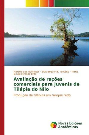 Avaliação de rações comerciais para juvenis de Tilápia do Ni