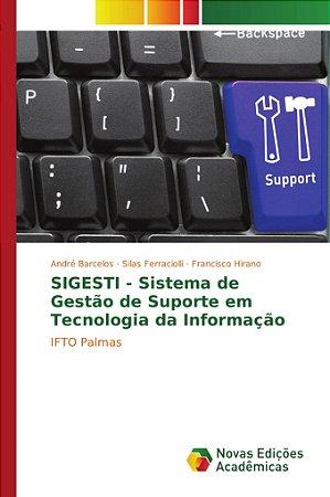 SIGESTI - Sistema de Gestão de Suporte em Tecnologia da Info