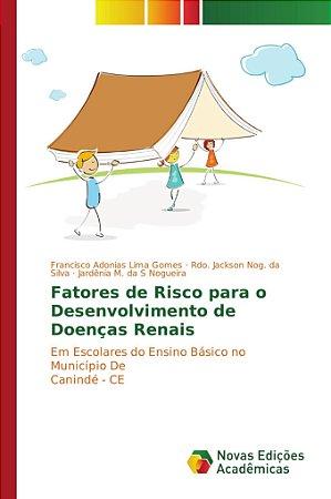 Fatores de Risco para o Desenvolvimento de Doenças Renais