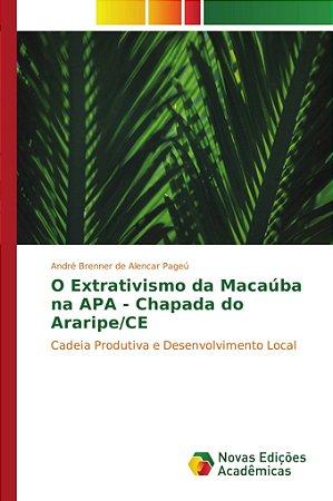 O Extrativismo da Macaúba na APA - Chapada do Araripe/CE