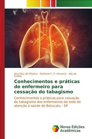 Conhecimentos e práticas do enfermeiro para cessação do taba