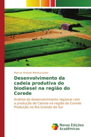 Desenvolvimento da cadeia produtiva do biodiesel na região d