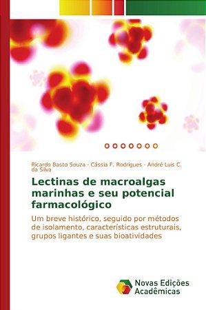 Lectinas de macroalgas marinhas e seu potencial farmacológic