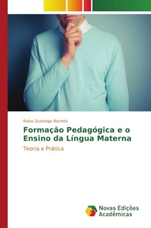 Formação Pedagógica e o Ensino da Língua Materna