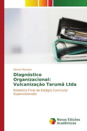 Diagnóstico Organizacional: Vulcanização Tarumã Ltda