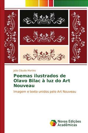 Poemas ilustrados de Olavo Bilac à luz do Art Nouveau