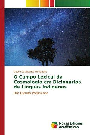 O Campo Lexical da Cosmologia em Dicionários de Línguas Indí
