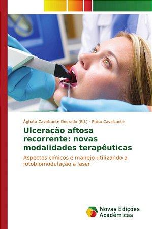 Ulceração aftosa recorrente: novas modalidades terapêuticas