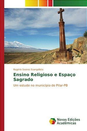 Ensino Religioso e Espaço Sagrado