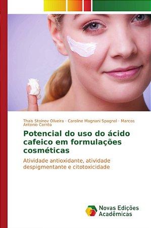 Potencial do uso do ácido cafeico em formulações cosméticas