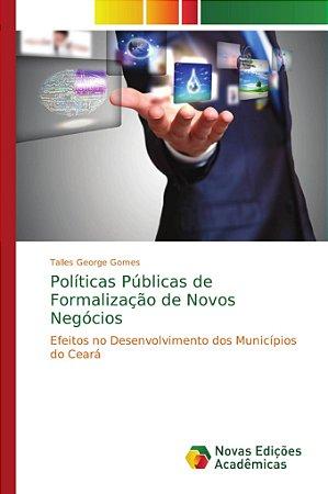 Políticas Públicas de Formalização de Novos Negócios