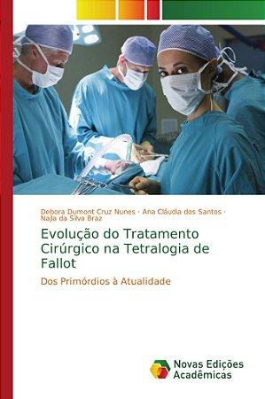 Evolução do Tratamento Cirúrgico na Tetralogia de Fallot