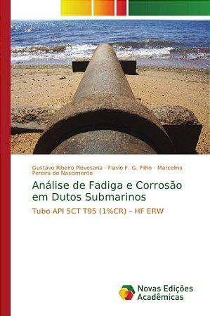 Análise de Fadiga e Corrosão em Dutos Submarinos