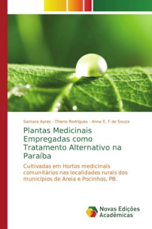 Plantas Medicinais Empregadas como Tratamento Alternativo na