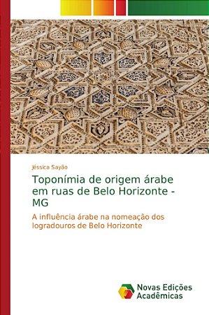 Toponímia de origem árabe em ruas de Belo Horizonte - MG