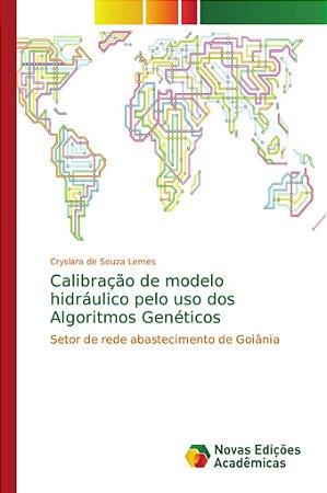 Calibração de modelo hidráulico pelo uso dos Algoritmos Gené
