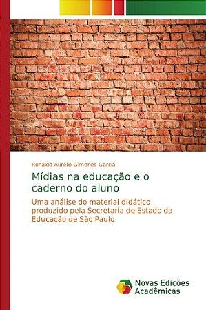 Mídias na educação e o caderno do aluno