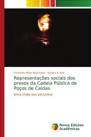Representações sociais dos presos da Cadeia Pública de Poços