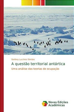 A questão territorial antártica