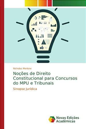 Noções de Direito Constitucional para Concursos do MPU e Tri