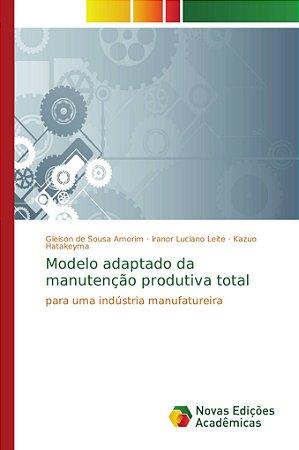 Modelo adaptado da manutenção produtiva total