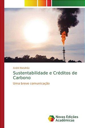 Sustentabilidade e Créditos de Carbono