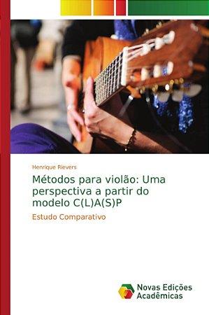 Métodos para violão: Uma perspectiva a partir do modelo C(