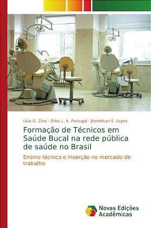 Formação de Técnicos em Saúde Bucal na rede pública de saúde