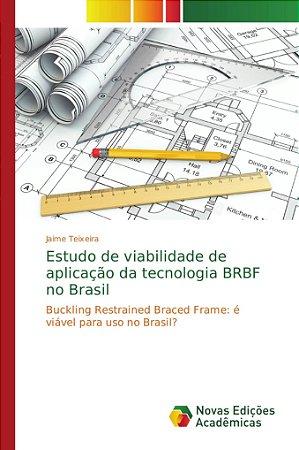Estudo de viabilidade de aplicação da tecnologia BRBF no Bra