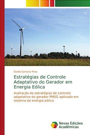 Estratégias de Controle Adaptativo do Gerador em Energia Eól