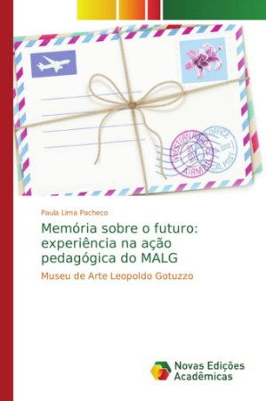 Memória sobre o futuro: experiência na ação pedagógica do MA