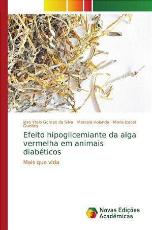 Efeito hipoglicemiante da alga vermelha em animais diabético