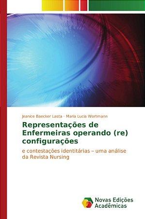 Representações de Enfermeiras operando (re) configurações