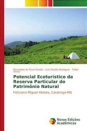 Potencial Ecoturístico da Reserva Particular do Patrimônio N