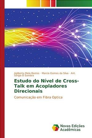Estudo do Nível de Cross-Talk em Acopladores Direcionais