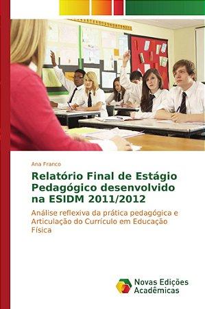 Relatório Final de Estágio Pedagógico desenvolvido na ESIDM