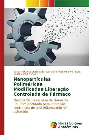 Nanopartículas Poliméricas Modificadas: Liberação Controlada